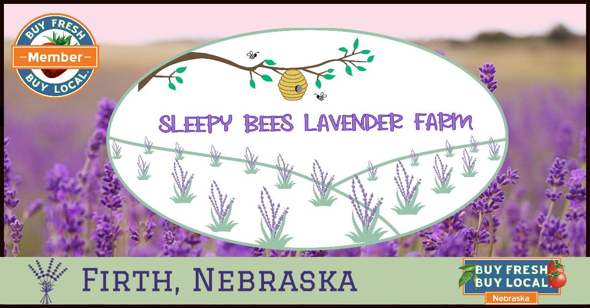 Sleepy Bees Lavendar Farm Cortland Nebraska