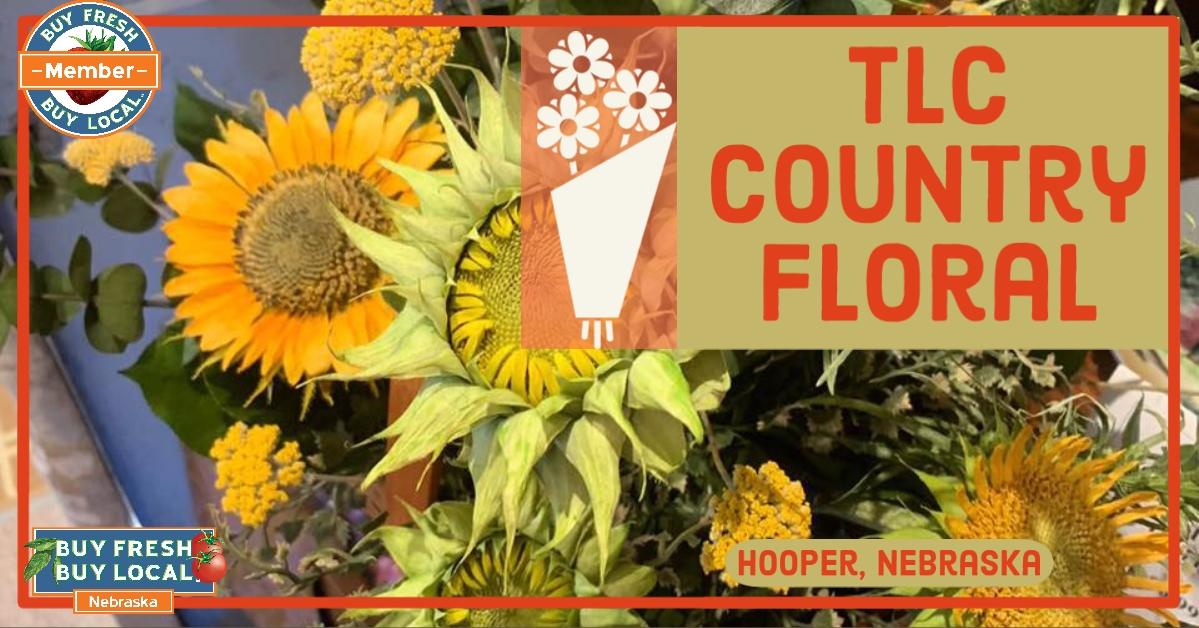 TLC Country Floral Hooper Nebraska